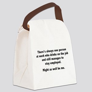 Might As Well Be Me Canvas Lunch Bag