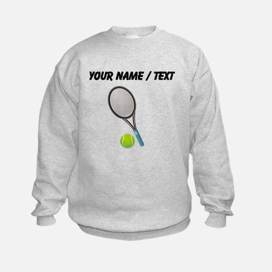 Custom Tennis Racket And Ball Sweatshirt