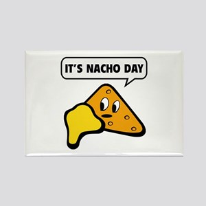 It's Nacho Day Rectangle Magnet