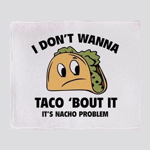 I Don't Wanna Taco 'Bout It Stadium Blanket