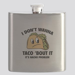 I Don't Wanna Taco 'Bout It Flask