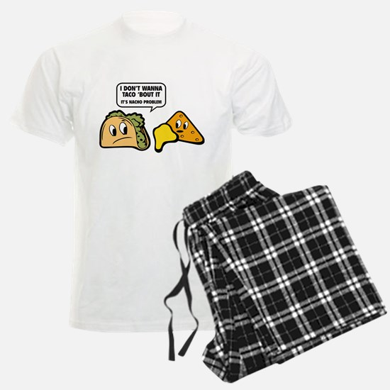 I Don't Wanna Taco 'Bout It Pajamas