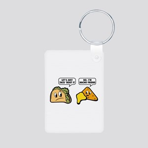 Let's Just Taco 'Bout It Aluminum Photo Keychain