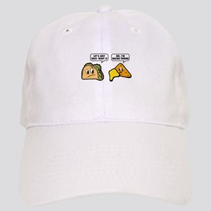 Let's Just Taco 'Bout It Cap