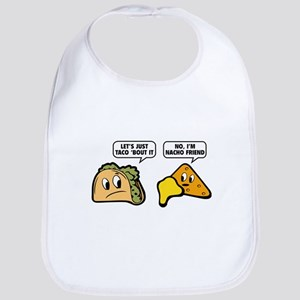 Let's Just Taco 'Bout It Bib