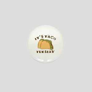 It's Taco Tuesday Mini Button
