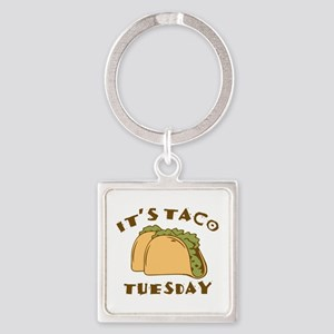 It's Taco Tuesday Square Keychain