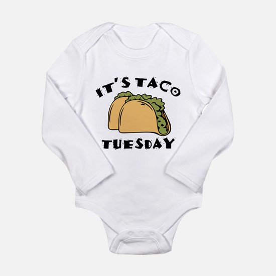 It's Taco Tuesday Long Sleeve Infant Bodysuit