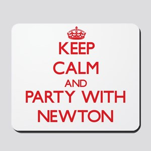 Keep calm and Party with Newton Mousepad