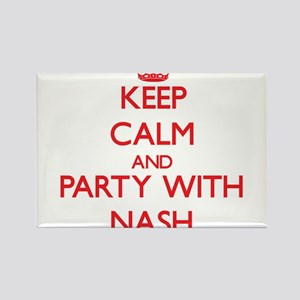 Keep calm and Party with Nash Magnets