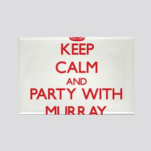 Keep calm and Party with Murray Magnets