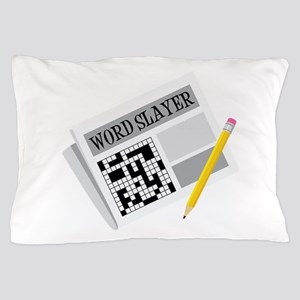 Word Slayer Pillow Case