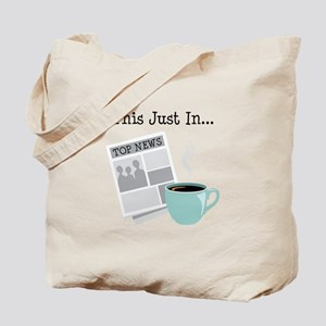 This Just In... Tote Bag