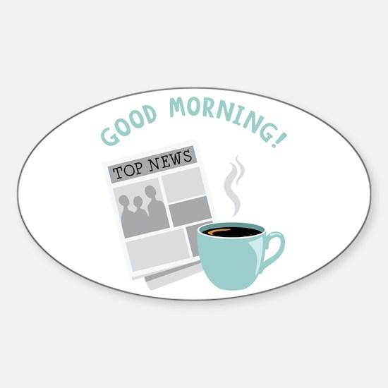 Good Morning! Decal