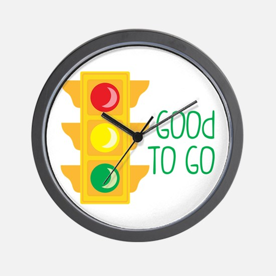 Good To Go Wall Clock