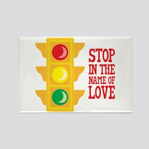 Stop In The Name Of Love Magnets
