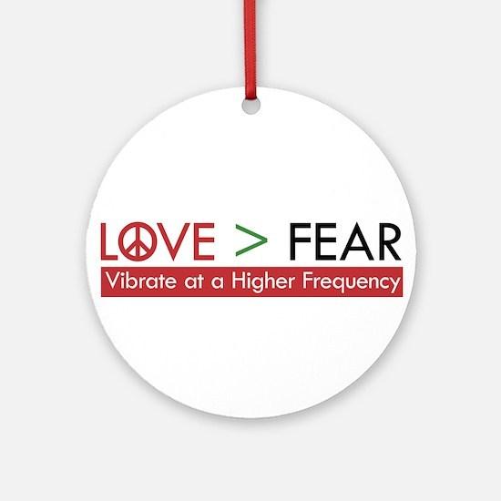 LOVE FEAR Ornament (Round)