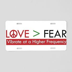 LOVE FEAR Aluminum License Plate