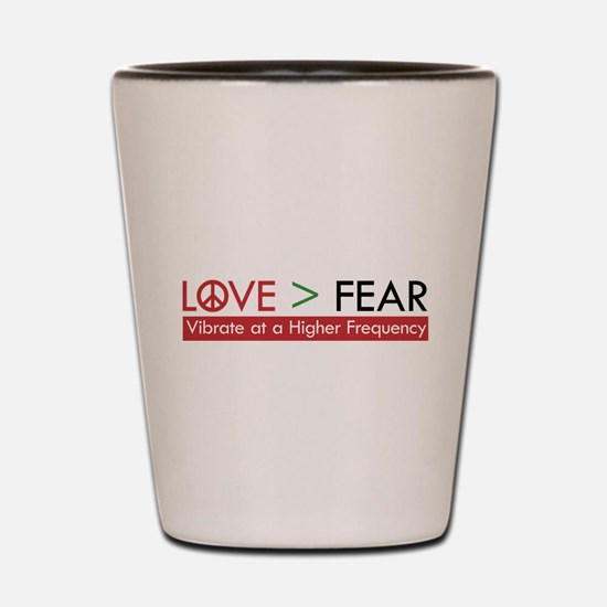LOVE FEAR Shot Glass