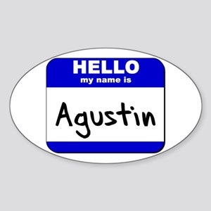 hello my name is agustin Oval Sticker