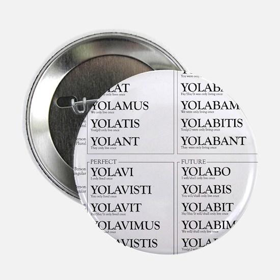 """YOLO Conjugated in Latin 2.25"""" Button"""