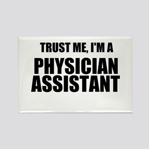Trust Me, Im A Physician Assistant Magnets