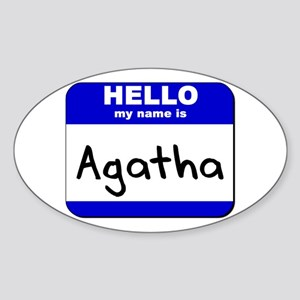hello my name is agatha Oval Sticker