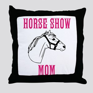 Horse Show Mom Throw Pillow