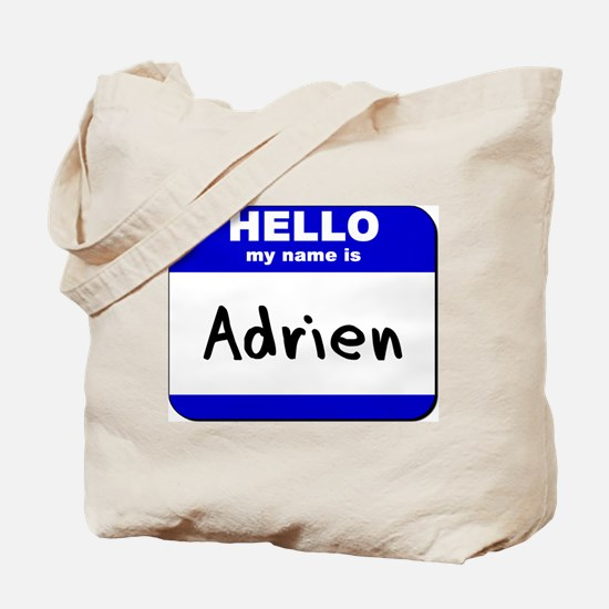 hello my name is adrien Tote Bag