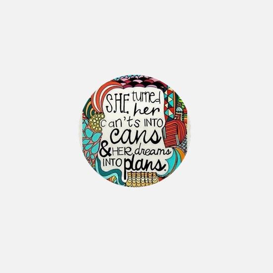 CANTS INTO CANS Mini Button
