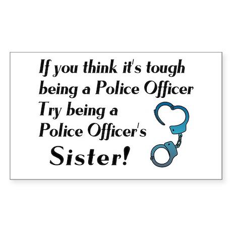 Tough Police Sister Rectangle Sticker