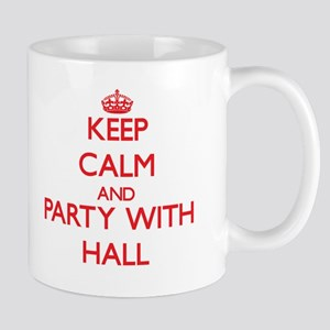 Keep calm and Party with Hall Mugs