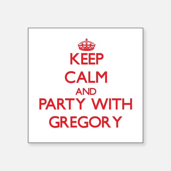 Keep calm and Party with Gregory Sticker