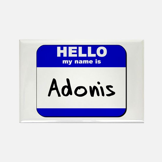 hello my name is adonis Rectangle Magnet