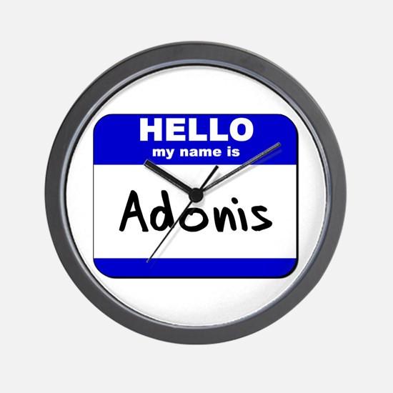hello my name is adonis  Wall Clock