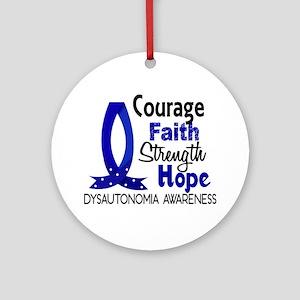 Courage Faith 1 Dysautonomia Ornament (Round)
