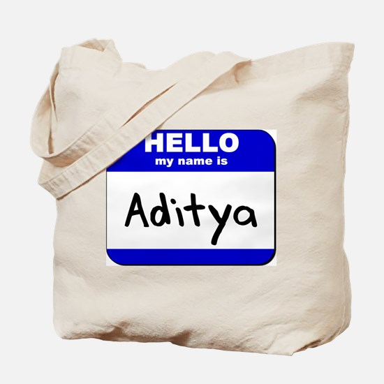 hello my name is aditya Tote Bag