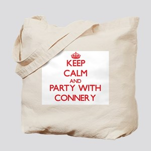 Keep calm and Party with Connery Tote Bag