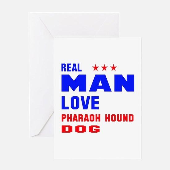 Real Man Love Pharaoh Hound Dog Greeting Card