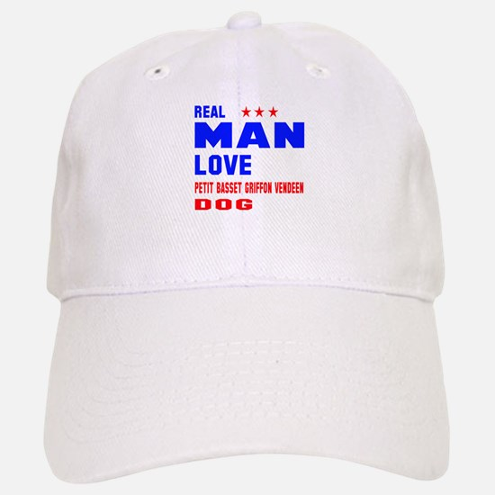 Real Man Love Petit Basset Griffon Vendeen Dog Baseball Baseball Cap