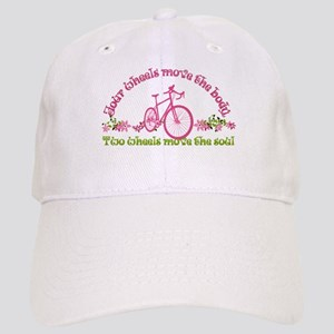 Two wheels move the soul Baseball Cap