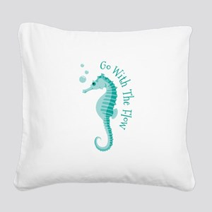 Go With The Flow Square Canvas Pillow