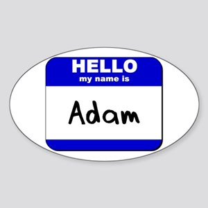 hello my name is adam Oval Sticker