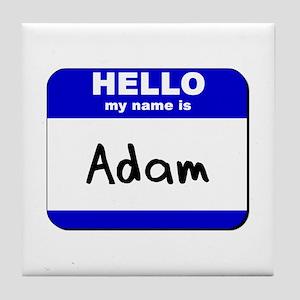hello my name is adam  Tile Coaster
