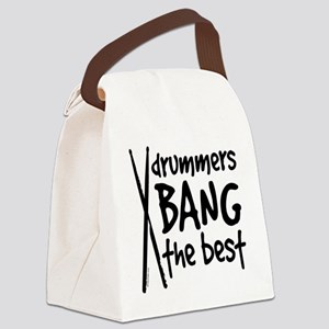 Drummers Bang the Best Canvas Lunch Bag