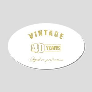 Vintage 40th Birthday 20x12 Oval Wall Decal