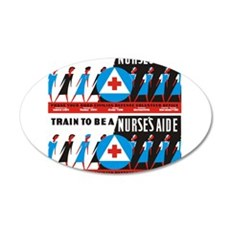 Train to be a nurses aid Wall Decal