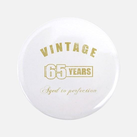 """Vintage 65th Birthday 3.5"""" Button"""