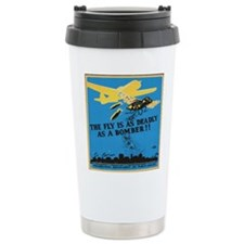 Fly is as deadly as a bomber Travel Mug