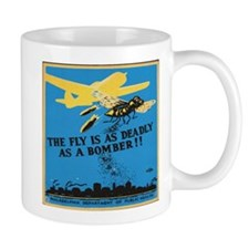 Fly is as deadly as a bomber Mugs